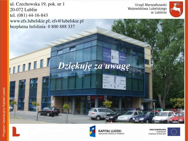 ul. Czechowska 19, pok. nr 1