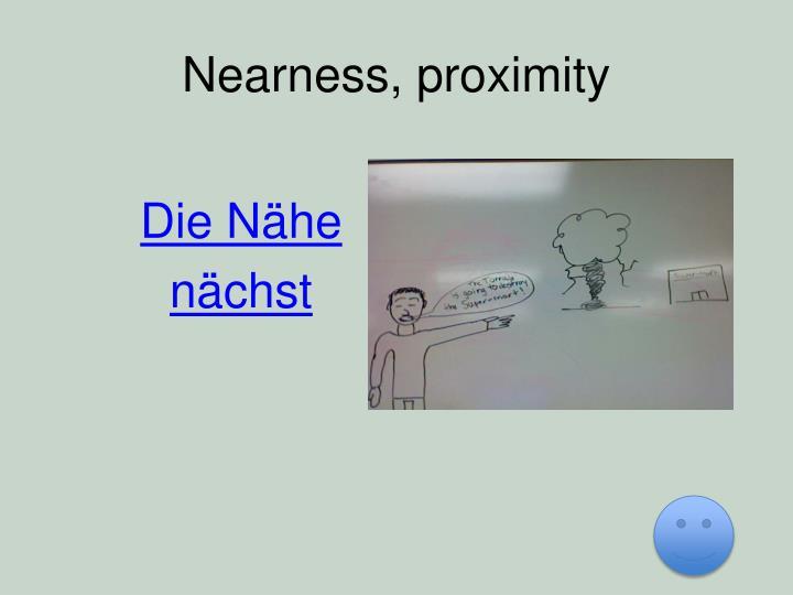 Nearness, proximity