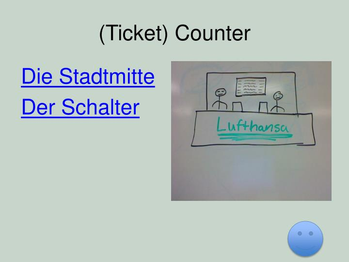 (Ticket) Counter