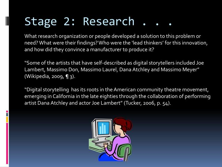 Stage 2: Research . . .