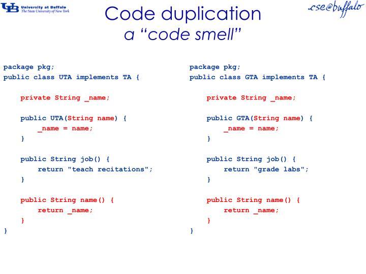 Code duplication