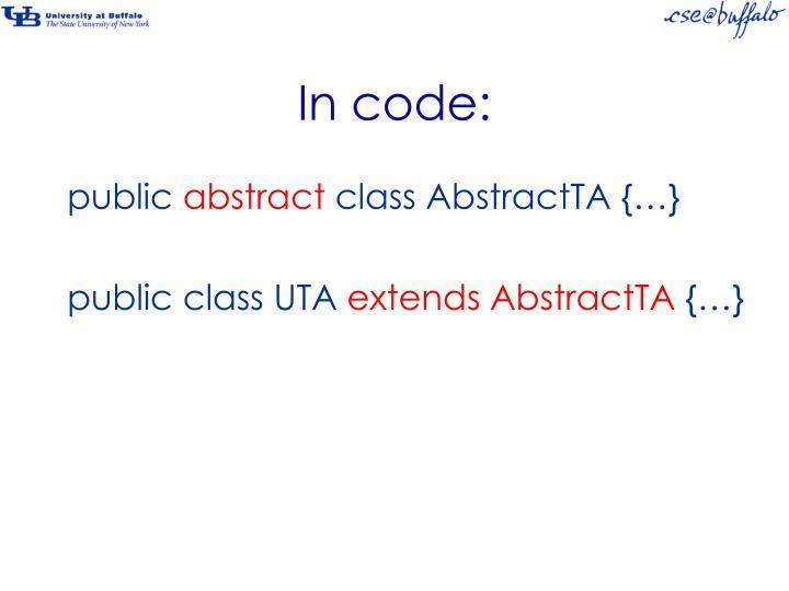 In code: