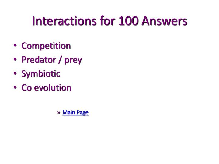 Interactions for 100 Answers