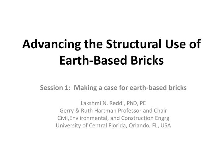 Advancing the structural use of earth based bricks