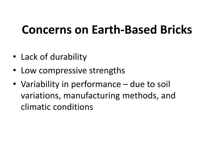 Concerns on earth based bricks