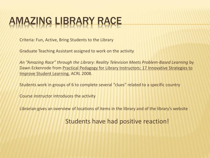 Criteria: Fun, Active, Bring Students to the Library
