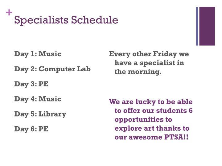 Specialists Schedule