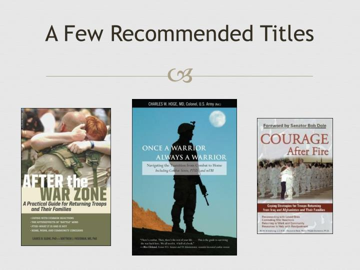 A Few Recommended Titles