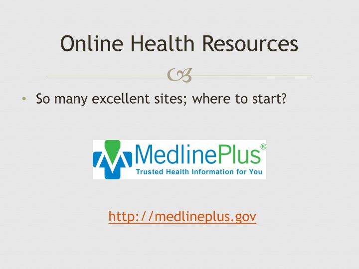 Online Health Resources
