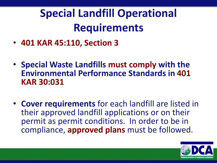 Special Landfill Operational Requirements