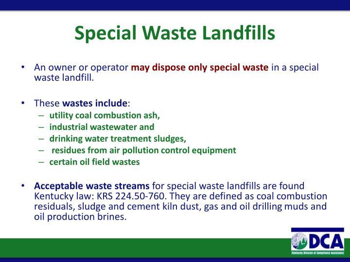 Special Waste Landfills