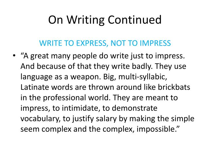 On writing continued