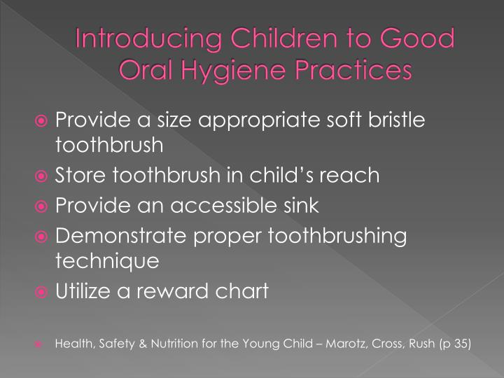 Introducing Children to Good Oral Hygiene Practices