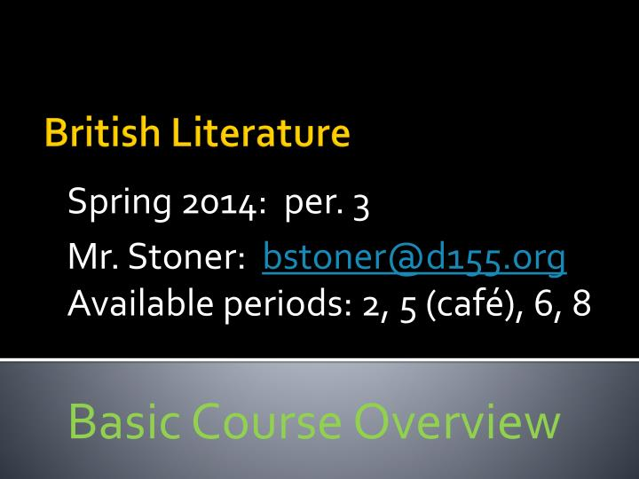 Basic course overview