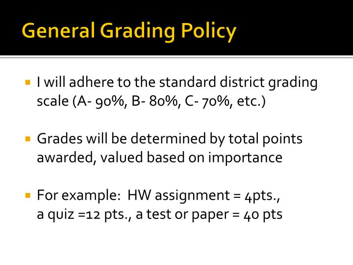 General Grading Policy