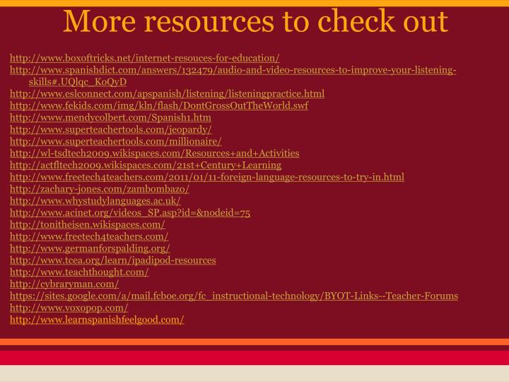 More resources to check out