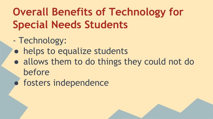 Overall Benefits of Technology for Special Needs Students