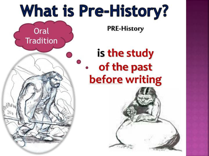 What is Pre-History?