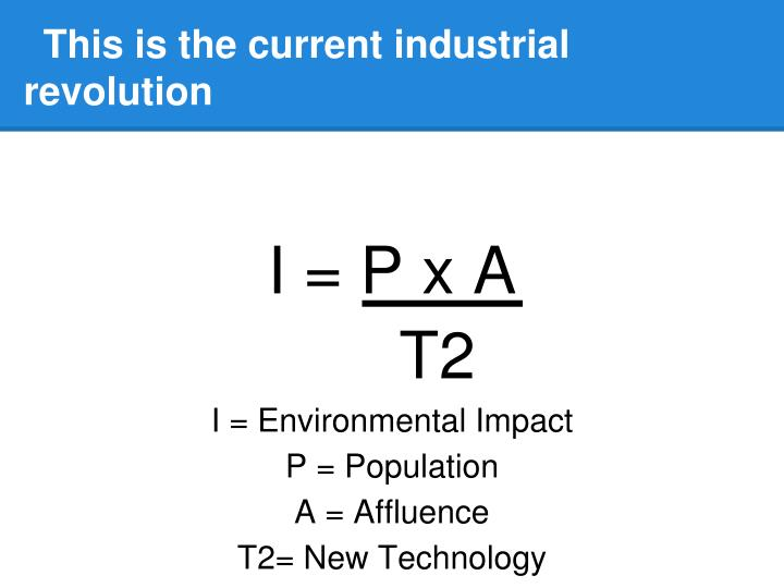 This is the current industrial revolution