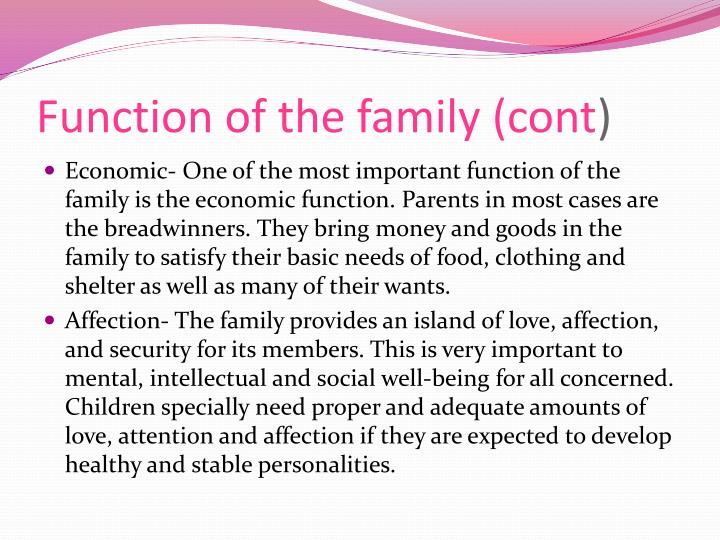 Function of the family (cont