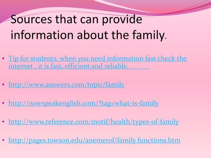Sources that can provide information about the family