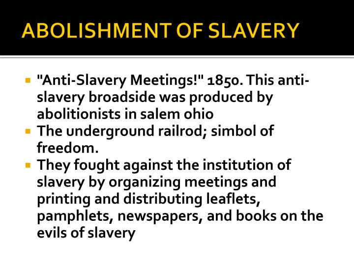 ABOLISHMENT OF SLAVERY