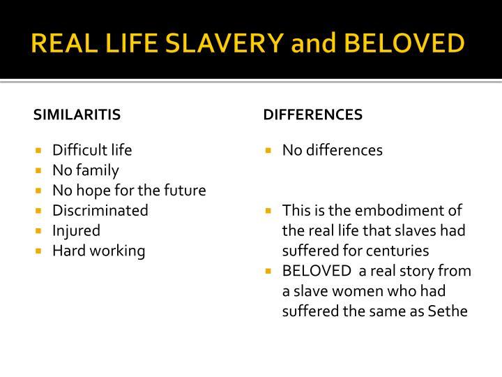 REAL LIFE SLAVERY