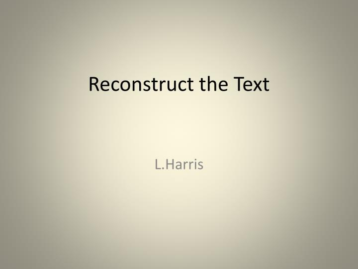 Reconstruct the text