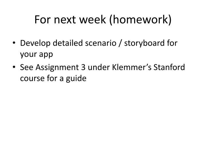 For next week (homework)