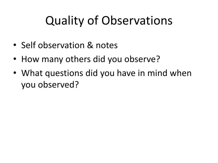 Quality of Observations
