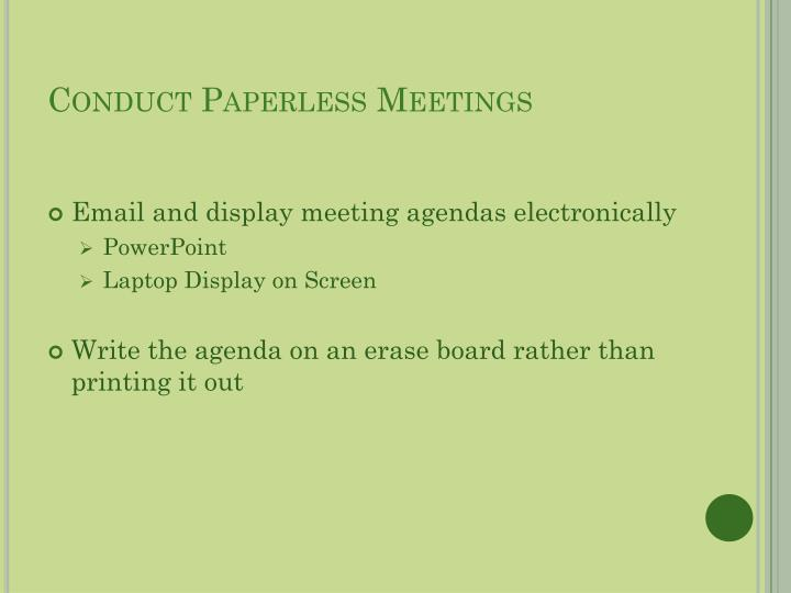 Conduct Paperless Meetings