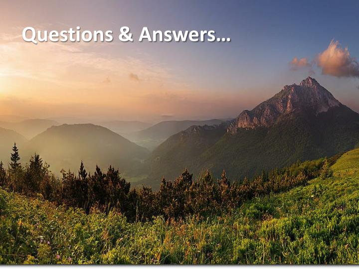 Questions & Answers…
