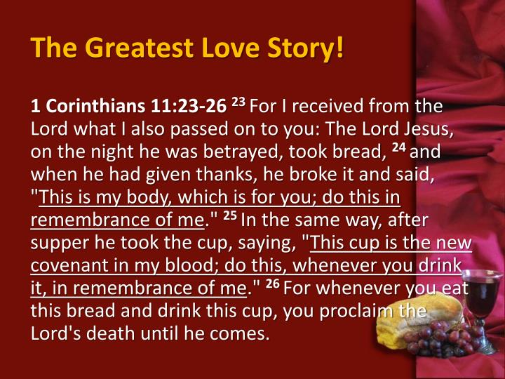 The Greatest Love Story!