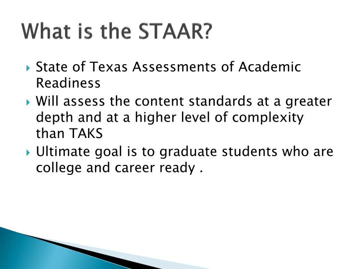 What is the STAAR?