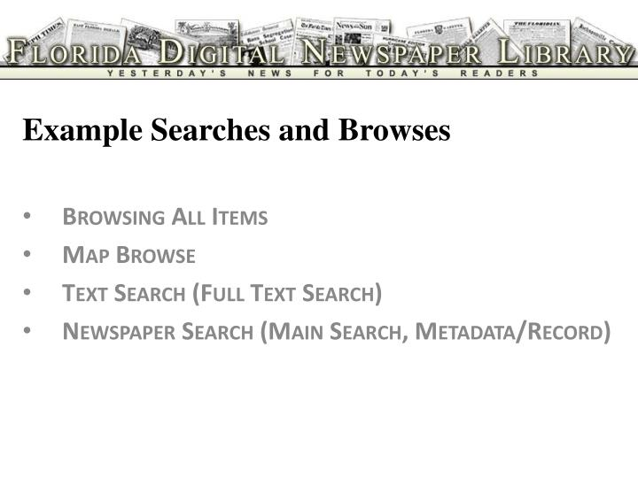 Example Searches and Browses