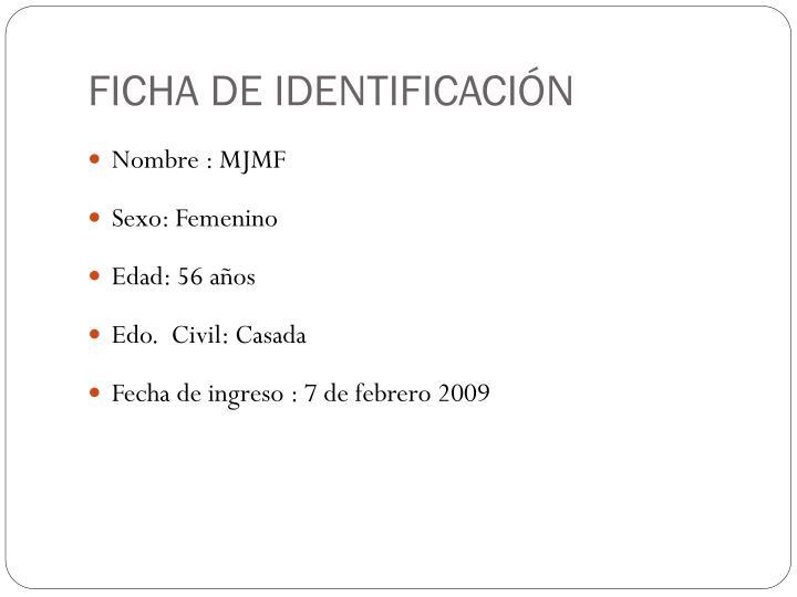FICHA DE IDENTIFICACIÓN