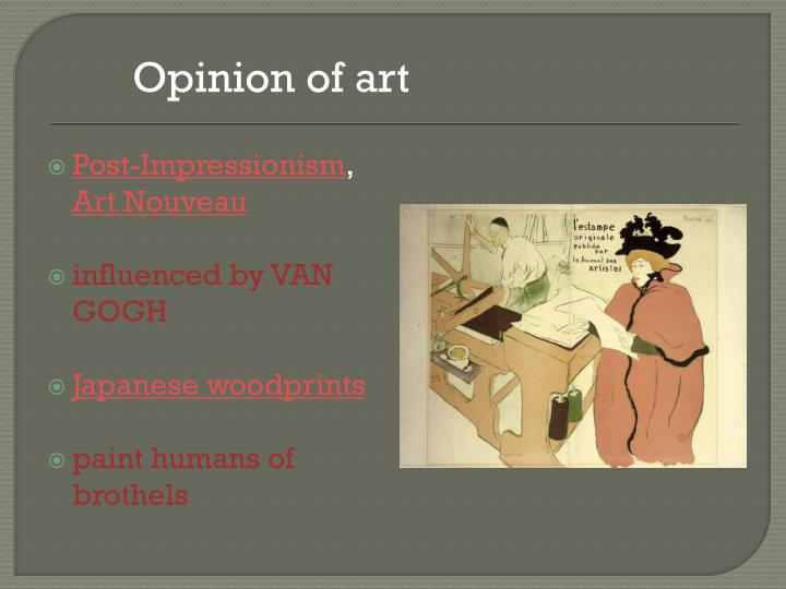 Opinion of art