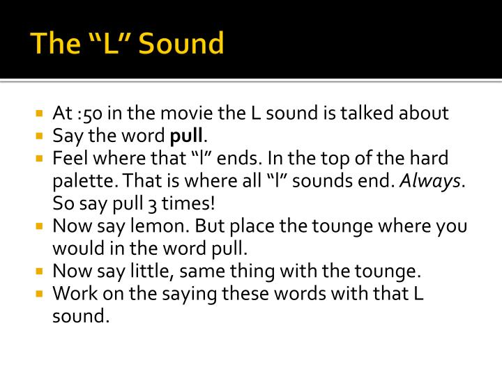 """The """"L"""" Sound"""