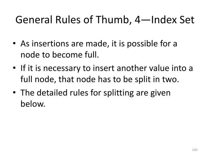 General Rules of Thumb, 4—Index Set