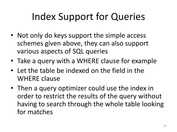 Index Support for Queries
