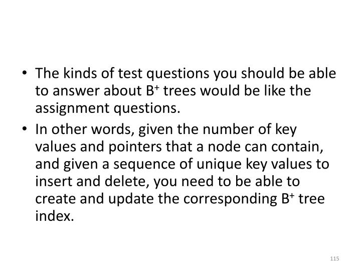 The kinds of test questions you should be able to answer about B