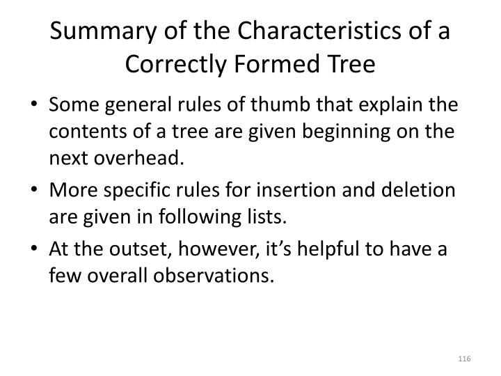 Summary of the Characteristics of a Correctly Formed Tree
