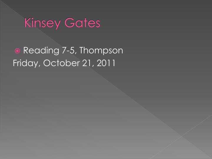 Kinsey Gates