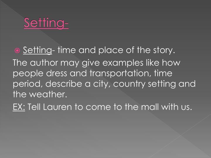 Setting-