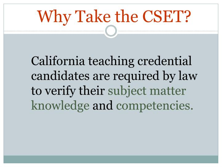 Why Take the CSET?