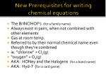 new prerequisites for writing chemical equations1