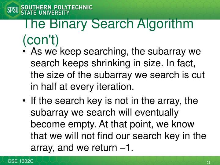 The Binary Search Algorithm (con't)