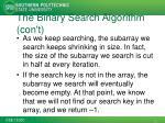 the binary search algorithm con t