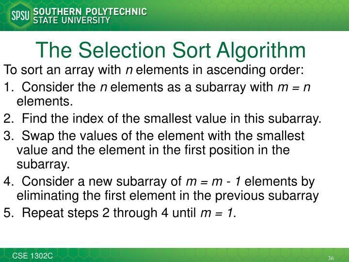 The Selection Sort Algorithm