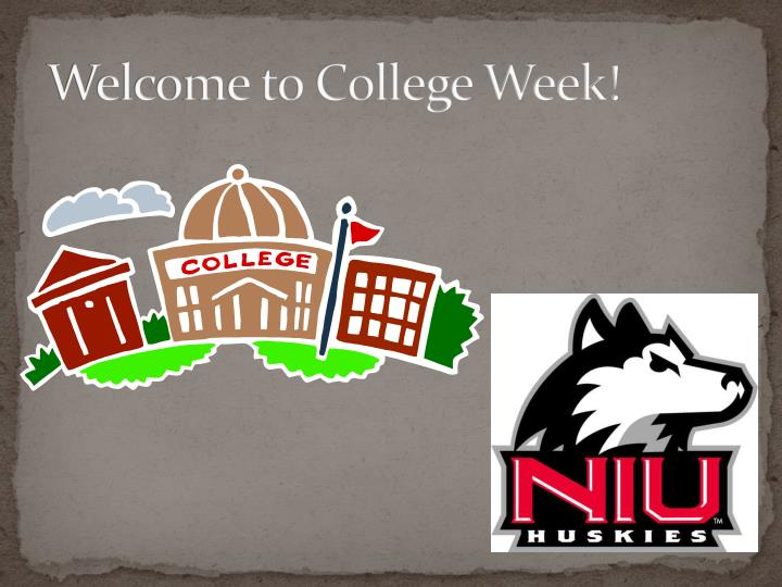Welcome to College Week!